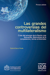 Las grandes controversias del multilateralismo
